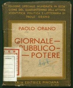 Giornale, pubblico, potere Paolo Orano