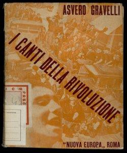 I canti della rivoluzione Asvero Gravelli