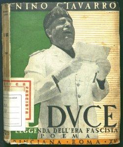 Il duce leggenda dell'era fascista Nino Ciavarro