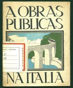 A politica das obras publicas na Italia