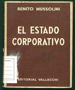El estado corporativo Benito Mussolini
