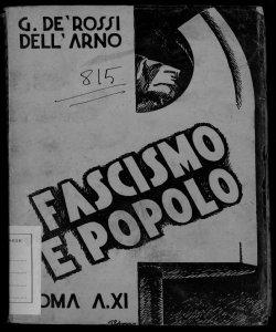 Fascismo e popolo Giulio De Rossi dell'Arno disegni di T. Polazzo