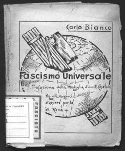 Fascismo universale Carlo Bianco prefazione Eugenio Coselschi