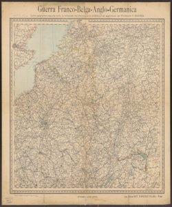 Guerra Franco-Belga-Anglo-Germanica carta geografica eseguita sotto la direzione del professor G. Garollo ed. aggiornata dal professor F. Rodizza