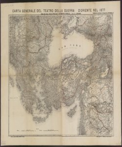 Carta generale del teatro della guerra d'Oriente nel 1877 : estratto dalla Gran Carta d'Europa di Giuseppe Civelli