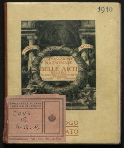 Esposizione nazionale di belle arti, autunno 1910 catalogo illustrato