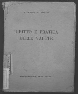 Diritto e pratica delle valute C. La Rosa, S. Lionetti