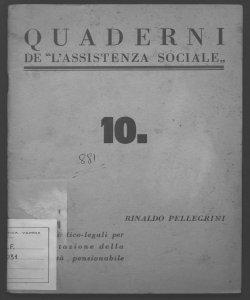 Criteri medico-legali per la valutazione della invalidità pensionabile Rinaldo Pellegrini