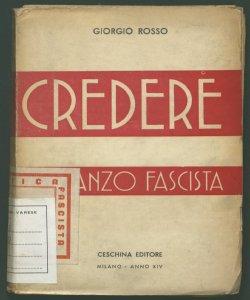Credere romanzo fascista Giorgio Rosso
