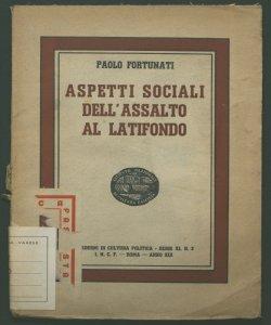 Aspetti sociali dell'assalto al latifondo Paolo Fortunati