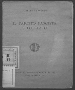 Il partito fascista e lo Stato Gaspare Ambrosini
