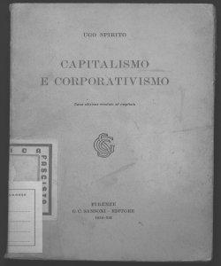 Capitalismo e corporativismo Ugo Spirito