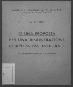 Di una proposta per una rimunerazione corporativa integrale C. E. Ferri con una premessa critica di A. L. Arrigoni