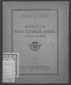 Alguns numeros acerca do desenvolvimento da colonia da Angola mos ultimos  anos