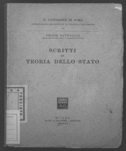 Scritti di teoria dello stato Felice Battaglia