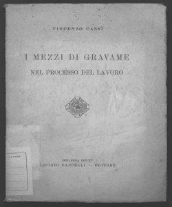 I mezzi di gravame nel processo del lavoro Vincenzo Cassi