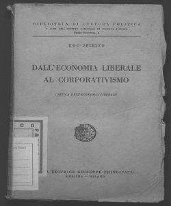 Dall'economia liberale al corporativismo critica dell'economia liberale Ugo Spirito