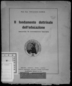 Il fondamento dottrinale dell'educazione secondo la concezione fascista Vincenzo Iodice