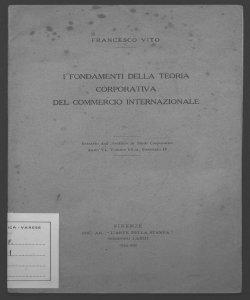 I fondamenti della teoria corporativa del commercio internazionale Francesco Vito