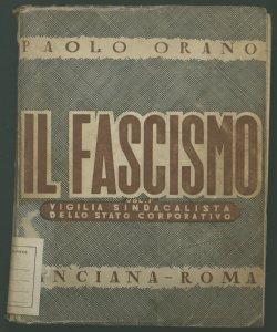 1: La vigilia sindacalista dello stato corporativo Paolo Orano