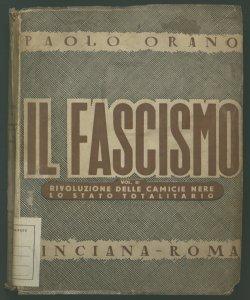 2: Rivoluzione delle camicie nere lo stato totalitario Paolo Orano