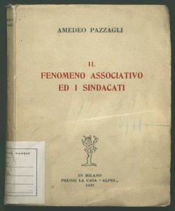 Il fenomeno associativo ed i sindacati Amedeo Pazzagli