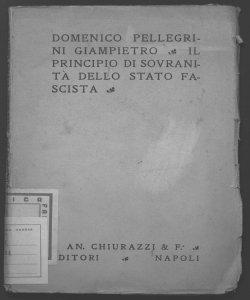 Il principio di sovranita dello stato fascista Domenico Pellegrini Giampietro