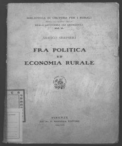 Fra politica ed economia rurale Arrigo Serpieri