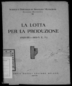 4: La lotta per la produzione 1925-III - 1931-X E. F. [Arnaldo Mussolini]