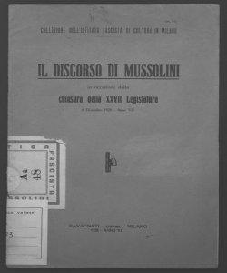 Il discorso di Mussolini in occasione della chiusura della 27. legislatura 8 dicembre 1928 anno 7. Benito Mussolini