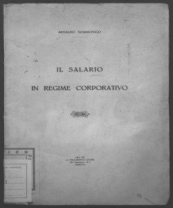 Il salario in regime corporativo Arnaldo Sommovigo