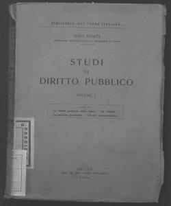 1: Studi su: la teoria generale dello stato, gli statuti, le persone giuridiche, gli atti amministrativi Ugo Forti