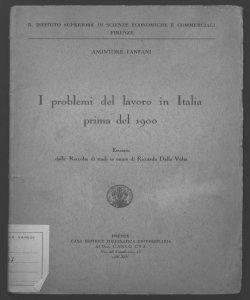 I problemi del lavoro in Italia prima del 1900 Amintore Fanfani