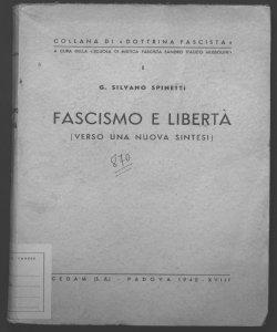 Fascismo e libertà verso una nuova sintesi G. Silvano Spinetti