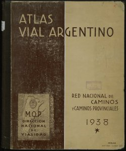Atlas vial Argentino: Red Nacional de caminos y caminos provinciales
