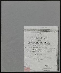 Carta dell'Italia in quindici fogli ricavata dalle migliori mappe finora pubblicate nella proporzione di 1: 600.000 [Copertina]
