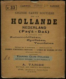 Grande Carte routiere de la Hollande Nederland (PaysBas): a l'usage des Automobilistes, cyclistes, turistes [Copertina, fronte]