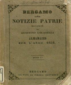 Bergamo ossia notizie patrie raccolte da Locatelli Agostino 1854