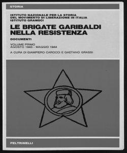 Monografie 1975-1996 (documenti di Brigate partigiane)