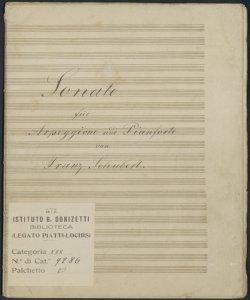 Sonate für Arpeggione und Pianforte [sic] / von Franz Schubert