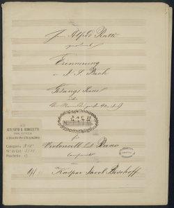 Erinnerung an J.S.Bach Gesang Scene [...] fur Violoncell und Piano / Componirt von Kaspar Jacob Bischoff