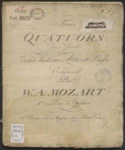 Trois Quatuors tres facile pour deux Violons, Alto et Basso : 1.er Livre de Quatuors / Composés par W.A. Mozart