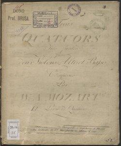 Trois Quatuors tres faciles pour deux Violons Alto et Basso : 2.er Livre de Quatuors / composés par W. A. Mozart