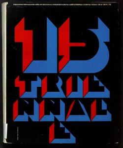 Quindicesima Triennale di Milano: esposizione internazionale delle arti decorative e industriali moderne e dell'architettura moderna : Palazzo dell'arte al Parco, Milano, 20 settembre - 20 novembre 1973