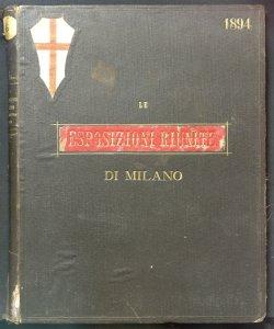 Le Esposizioni riunite di Milano : 1894