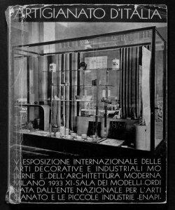 Artigianato d'Italia : Quinta esposizione internazionale delle arti decorative e industriali moderne e dell'architettura moderna, Milano, 1933 / ordinata dall'Ente nazionale per l'artigianato e le piccole industrie (E.N.A.P.I.)