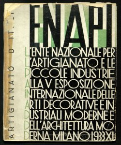 L'ente nazionale per l'artigianato e le piccole industrie ... alla 5. esposizione internazionale delle arti decorative ed industriali moderne e dell'architettura moderna, Milano, 1933