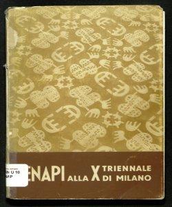 L'Ente nazionale per l'artigianato e le piccole industrie, E.N.A.P.I., alla 10. triennale, Milano : agosto-novembre 1954 / [introduzione di Ezio Donatini]