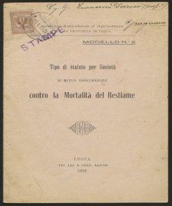 Tipo di statuto per Società di mutua assicurazione contro la mortalità del bestiame / Cattedra ambulante d'agricoltura per la provincia di Lucca