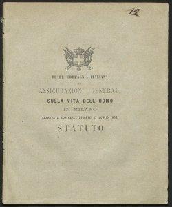 Statuto / Reale compagnia italiana di assicurazioni generali sulla vita dell'uomo in Milano